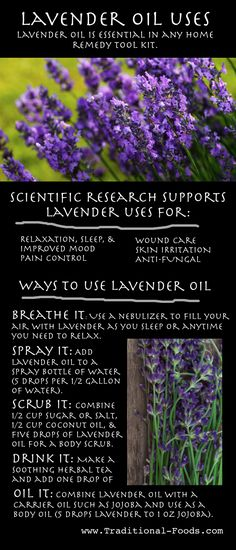 Uses for Lavender Oil (For Relaxation, Pain Control, and Much More)  Written by Amanda Rose