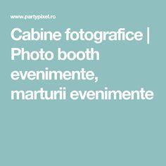 Cabine fotografice | Photo booth evenimente, marturii evenimente