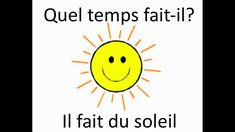 A kinesthetic weather song to be acted out. Weather Terms, Weather Song, Learning French For Kids, Teaching French, Basic French Words, Ontario Curriculum, French Songs, French Education, Core French