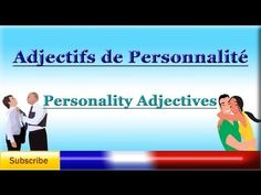 Learn French - Personality Adjectives - Adjectifs de Personnalité - Adjetivos de Personalidad