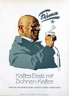 Feima Coffee Substitute - poster by Ludwig Hohlwein Vintage Advertisements, Vintage Ads, Vintage Posters, Camera Photos, Digital Painting Tutorials, Vintage Graphic Design, Commercial Art, Ludwig, Old Ads