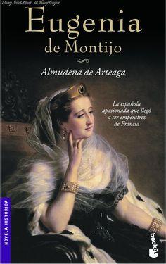 Eugenia de Montijo - Almudena de Arteaga.