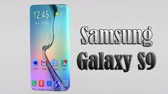 Samsung Galaxy S9 (Dual Cameras, 6GB RAM) Leaked & Rumors   Latest Phones