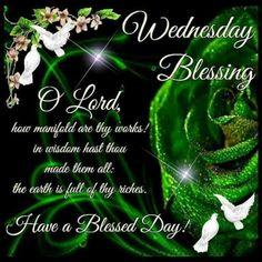 Wednesday Morning Greetings, Monday Morning Quotes, Good Morning Wednesday, Wonderful Wednesday, Good Morning Happy, Happy Sunday, Sunday School, Wednesday Prayer, Blessed Wednesday