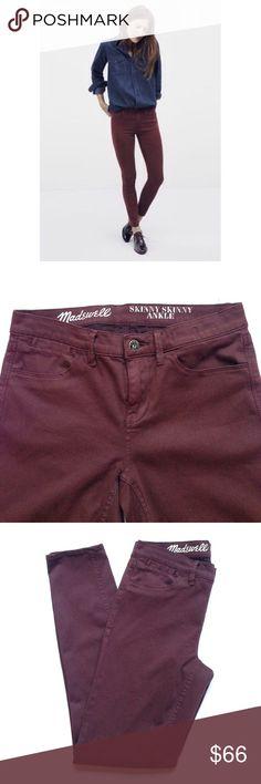 MADEWELL skinny skinny ankle jeans MADEWELL maroon skinny skinny ankle jeans in size 26. Inseam 27.5. EUC Madewell Jeans Skinny