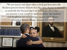 Real Men Pave the Way for the Next Generation- President Barack Obama-
