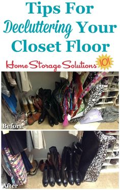 Tips for decluttering your closet floor to remove clutter and clear out the space, as well as before and after photos from readers who've done the Declutter 365 mission {on Home Storage Solutions 101}