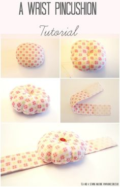 A Wrist Pincushion Tutorial                                                                                                                                                                                 More