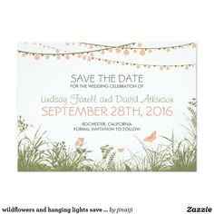 """wildflowers and hanging lights save the date cards 4.5"""" x 6.25"""" invitation card"""