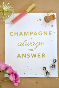 Champagne Is Always The Answer Print in Gold Foil on White  | Cin Cin Vintage – Vintage barware and hostess accessories for the entertaining obsessed!