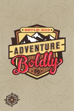 Adventure boldly by Mackey Saturday