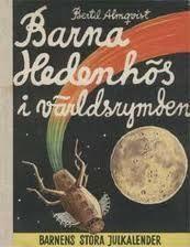 """""""Hedenold-barna i verdensrommet """" av Bertil Almqvist"""