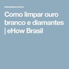 Como limpar ouro branco e diamantes | eHow Brasil