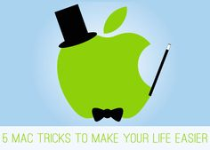 5 Mac tricks to make your life easier