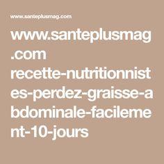 www.santeplusmag.com recette-nutritionnistes-perdez-graisse-abdominale-facilement-10-jours