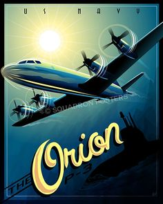 Orion posters in a vintage travel theme. Printed on high quality lithograph posters and canvas wraps. Air Fighter, Fighter Jets, Vintage Travel Themes, Vintage Airline, American Veterans, Women In History, Ancient History, Submarines, Luftwaffe