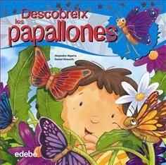 ALEJANDRO ALGARRA. Descobreix les papallones. Barcelona : Edebé, 2013