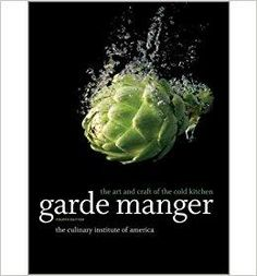 68 best livraria gastronmica images on pinterest tlcharger garde manger the art and craft of the cold kitchen by the culinary institute fandeluxe Image collections