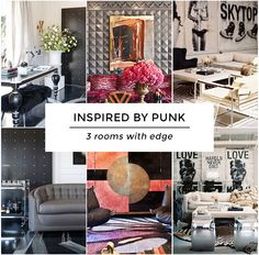 Inspired by Punk: 3 Rooms with Edge
