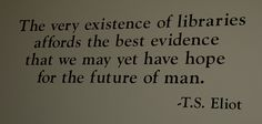 TS Eliot quote at Harold Washington Library by Steve Rhodes, via Flickr