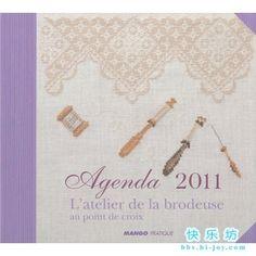 Agenda 2011 - L'atelier de la brodeuse au point de croix