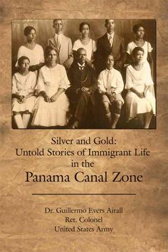 Never before has one man embodied the history of the Panama Canal. Author Dr. Guillermo Evers Airall was born and raised in the Panama Canal Zone, later immigrated to the United States and became a US