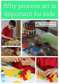 Why process art is important for kids via The Mad House