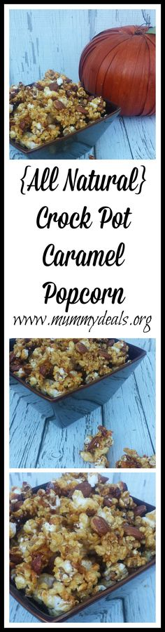 Crock pot Caramel Popcorn is a yummy healthier recipe than regular caramel corn. No high fructose or microwave popcorn but still yummy and easy! Added benefits of nuts! #slowcooker #crockpot www.mummydeals.org