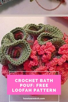These Crochet Bath Pouf: Free Loofah Pattern! These Crochet Bath poufs are is so easy and fun to do! This artcle has many Patterns that you will Love alot!!! Have fun making your bath poufs today!!! #CrochetBathPouf:FreeLoofahPattern #CrochetBathPouf #Crochet #Crochetpouf #Bathideas Crochet Pouf, Free Crochet, Types Of Yarn, Cottage Design, Poufs, Bath Design, Chrochet, Free Pattern, Crafts For Kids