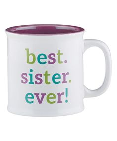 Look what I found on #zulily! 'Best Sister Ever' 15-Oz. Mug #zulilyfinds