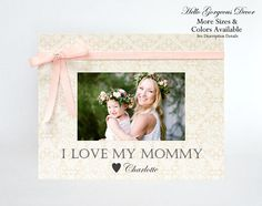 Mom Mother Gift Picture Frame Personalized from Baby Daughter