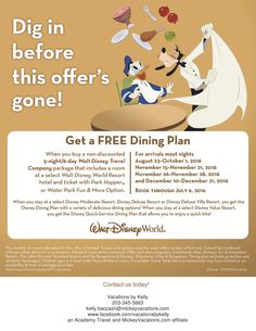 kelly.baccash@mickeyvacations.com | You can get a FREE Dining Plan when you buy a non-discounted 5-night/6-day package that includes a room at a select Walt Disney World Resort hotel and ticket with Park Hopper or Water Park Fun & More Option! For arrivals most nights Aug. 23-Oct. 1, Nov. 15-21, Nov. 26-28 and Dec. 10-21, 2016!