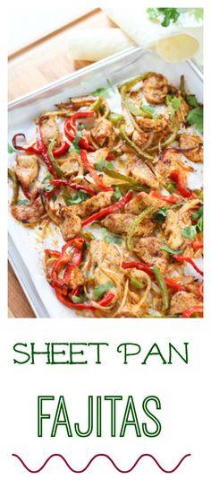 Sheet Pan Fajitas - Perfect weeknight dinner!