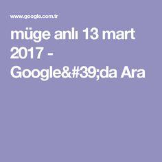müge anlı 13 mart 2017 - Google'da Ara