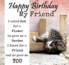 Happy Birthday, My Friend happy birthday happy birthday wishes happy birthday quotes happy birthday images happy birthday pictures Cute Birthday Quotes, Birthday Wishes For Love, Romantic Birthday Wishes, Happy Birthday My Friend, Free Birthday Card, Birthday Cards For Friends, Birthday Cats, Humor Birthday, Birthday Stuff