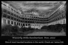 """One of the most haunted locations in the world"" -  Waverly Hills Hospital Louisville, KY by papajoehermit, via Flickr"