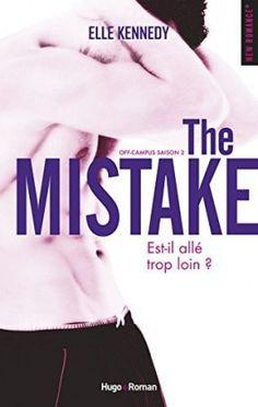 - The Mistake - Off campus saison 2 de Elle Kennedy