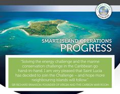 Smart Island Economies | Carbon War Room Operation Smart Island Economies aims to transition islands to 100% renewable energy by accelerating commercial investment.  Carbon War Room (Richard Branson) and Rocky Mountain Institute (Amory Lovins) have teamed up to accelerate the transition of Caribbean island economies from a heavy dependence on fossil fuels to a diverse energy mix!