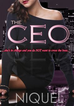 Renee Entress's Blog: [Cover Reveal] The CEO by Niquel http://reneeentress.blogspot.com/2014/09/cover-reveal-ceo-by-niquel.html