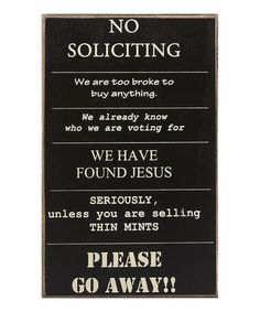 Take a look at this 'No Soliciting' Sign by Collins on #zulily today!