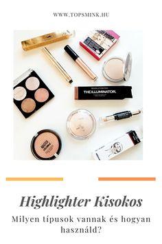 Sminktippek: Highlighter kisokos. Hosszú cikket írtam arról, hogyan használd highlightereket. Sok terméket is bemutattam a highlighterek minden típusából (púder, stift, krémes, applikátoros, highlighter toll stb.) Sminktippek, Highlighter, Sminktermékek Toll, Eyeshadow, Minden, Beauty, Eye Shadow, Eye Shadows, Beauty Illustration