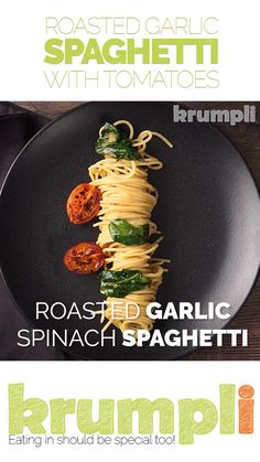 Roasted garlic is a beautiful thing and roasted garlic spaghetti is even better, add some simply seared tomatoes, a bit of spinach and loads of black pepper and you are away. With only 5 minutes preparation this is an easy week night meal Garlic Spaghetti, Garlic Pasta, Spaghetti Recipes, Pasta Recipes, Dinner Recipes, Cooking Recipes, Healthy Recipes, Spaghetti Spinach, Crockpot Recipes