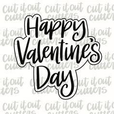 Happy Valentine's Day Cookie Cutter – Cut It Out Cutters Valentines Day Cookies, Happy Valentines Day, Hand Designs, Cookies Et Biscuits, Cookie Cutters, Hand Lettering, Messages, Words, Etsy