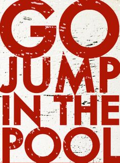 Go Jump in the Pool Rustic Sign 22 x 30 by GoJumpInTheLake on Etsy, $70.00