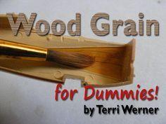 AeroScale :: Wood Grain For Dummies! by Terri Werner