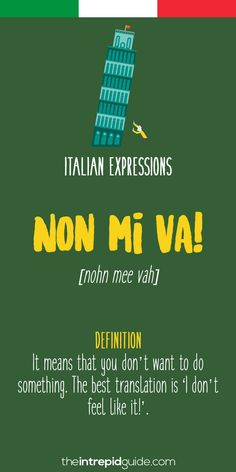 10 Italian Expressions Italians Love Saying op 10 Italian Expressions - Non mi va!op 10 Italian Expressions - Non mi va! Italian Grammar, Italian Vocabulary, Italian Phrases, Italian Words, Italian Quotes, Italian Quote Tattoos, Italian Lessons, French Lessons, Spanish Lessons