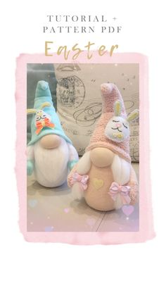 Easter Gift, Easter Decor, Easter Crafts, Fun Crafts, Crochet Toys Patterns, Stuffed Toys Patterns, Doll Patterns, Sewing Patterns, Gnome Tutorial