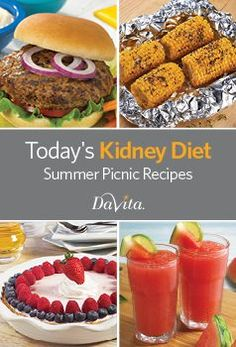 Today s Kidney Diet - Summer Picnic Recipes Cookbook - - Davita Recipes, Kidney Recipes, Healthy Kidney Diet, Kidney Health, Kidney Foods, Healthy Kidneys, Healthy Eating, Cookbook Recipes, Diet Recipes