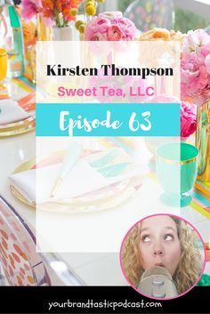 Meet Kirsten Thompson from Sweet Tea, LLC. Dina Marie Joy from Your Brandtastic Podcast Interviews her in Episode 63 on iTunes and Stitcher Radio.