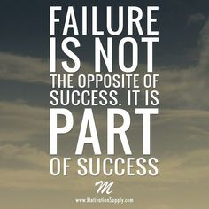 Quotes about Happiness : Failure is part of success!